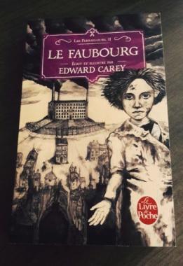 Livre le Faubourg de Edward Carey